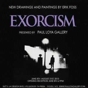 Exorcism: New Drawings and Paintings by Erik Foss