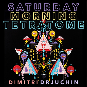 Saturday Morning TetraTome
