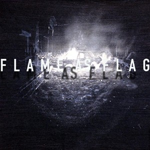 FLAME AS FLAG